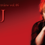 J インタビューvol.46