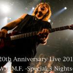 J 20th Anniversary Live 2017 W.U.M.F. -Special 3 Nights-   赤坂BLITZ