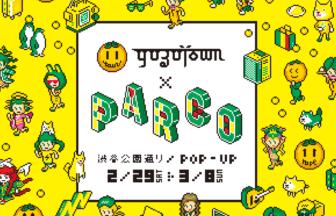 """YUZUTOWN""POP-UPショップ"