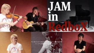 JAM in RedboX