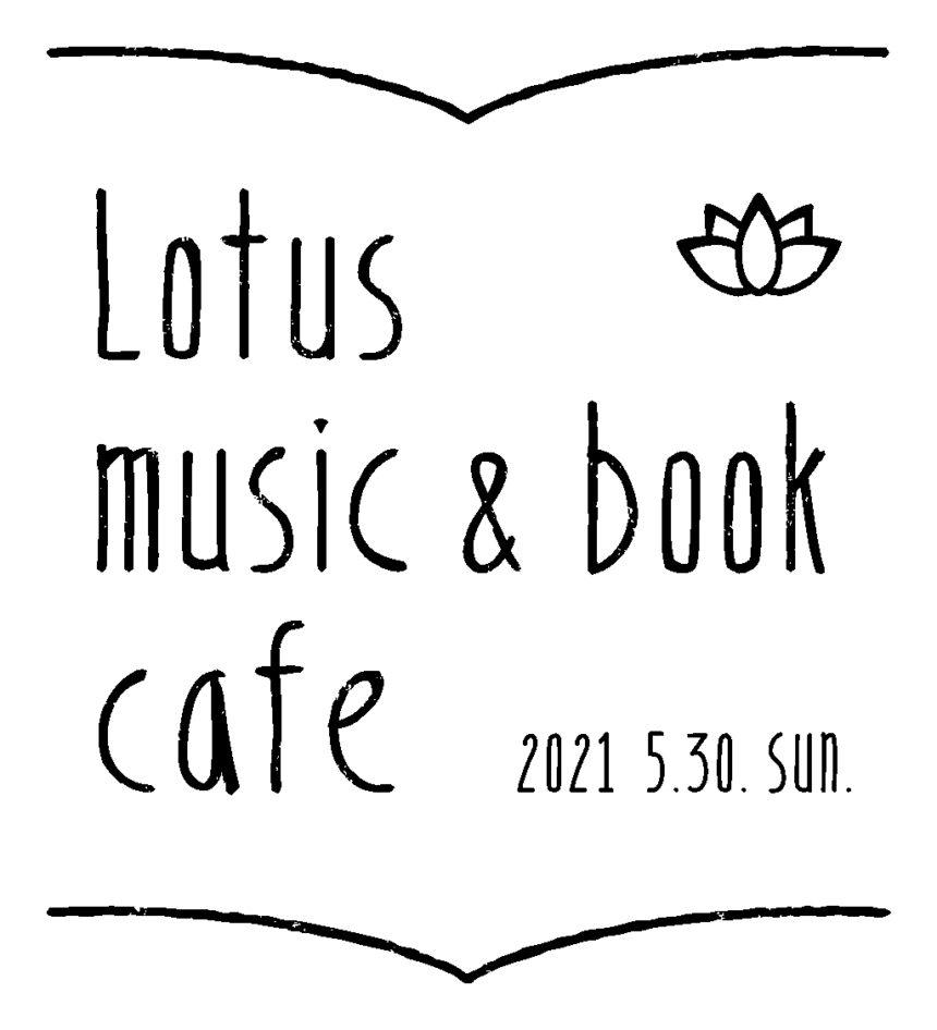 Lotus music & book cafe '21