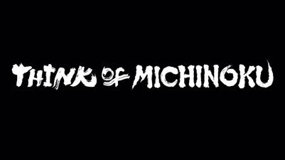 THINK of MICHINOKU