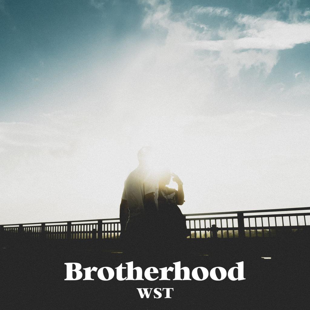 WST「Brotherhood」